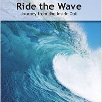 Book Review - Ride the Wave: Journey from the Inside Out