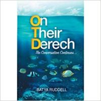 Book Review: On Their Derech: The Conversation Continues… by Batya Ruddell