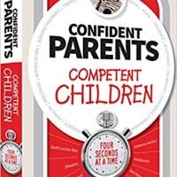 Book Review: Confident Parents, Competent Children, Four Seconds at a Time by Rabbi Yitzchak Shmuel Ackerman (Feldheim 2019)